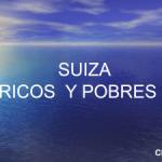 SUIZA RICOS Y POBRES